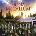 Trick of the Light audiobook by