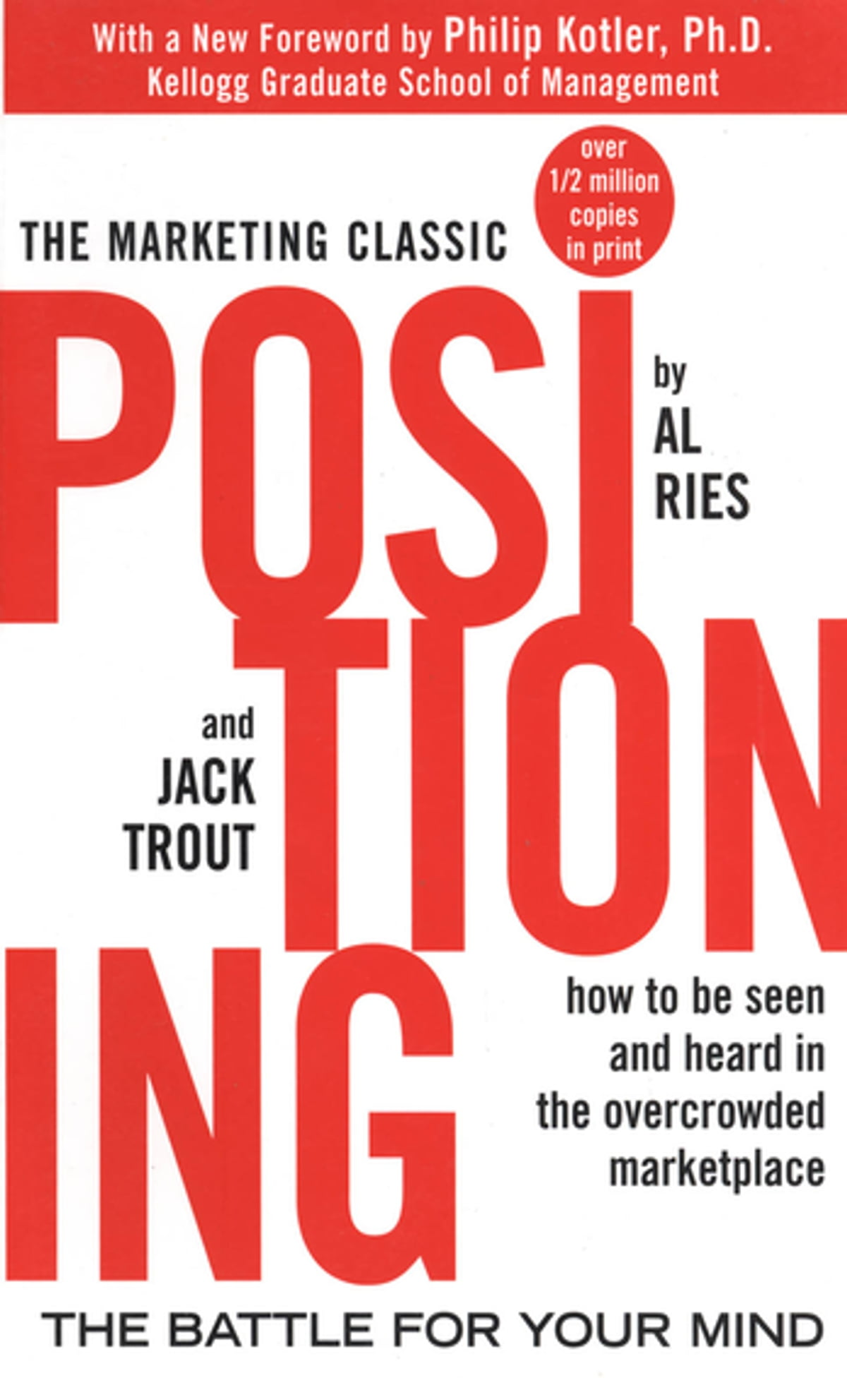 Positioning: The Battle For Your Mind Ebook By Al Ries, Jack Trout