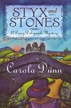 Styx and Stones ebook by Carola Dunn