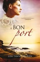 À bon port ebook by Lisa Tawn Bergren