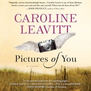 Pictures of You audiobook by Caroline Leavitt