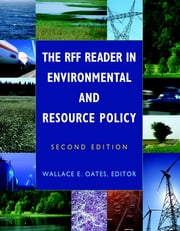 The RFF Reader in Environmental and Resource Policy ebook by