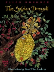 The Golden Dreydl ebook by Ellen Kushner,Ilene Winn-Lederer