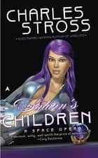 Saturn's Children ebook by Charles Stross