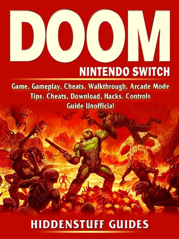 Doom Nintendo Switch Game, Gameplay, Cheats, Walkthrough, Arcade Mode,  Tips, Cheats, Download, Hacks, Controls, Guide Unofficial