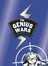The Genius Wars ebook by Catherine Jinks