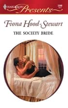 The Society Bride ebook by Fiona Hood-Stewart