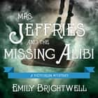 Mrs. Jeffries and the Missing Alibi audiobook by Emily Brightwell, Lindy Nettleton
