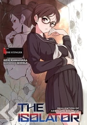 The Isolator, Vol. 4 (light novel) - The Stinger ebook by Reki Kawahara