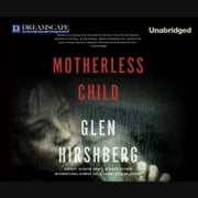 Motherless Child audiobook by Glen Hirshberg