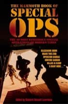 The Mammoth Book of Special Ops ebook by Richard Russell Lawrence,Richard Russell Lawrence