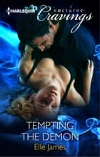 Tempting the Demon ebook by Elle James