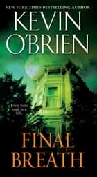 Final Breath ebook by Kevin O'Brien