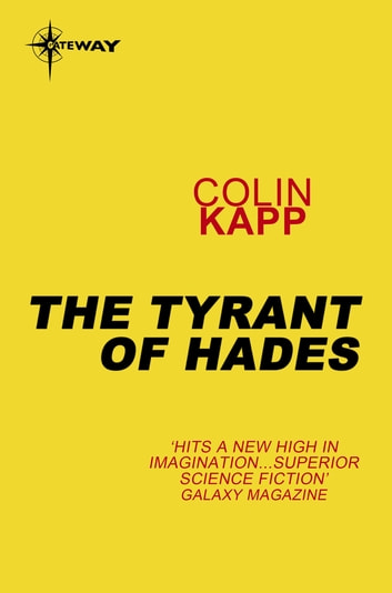The Tyrant of Hades ebook by Colin Kapp