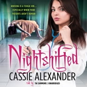 Nightshifted audiobook by Cassie Alexander