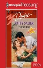 The Sex Test ebook by Patty Salier