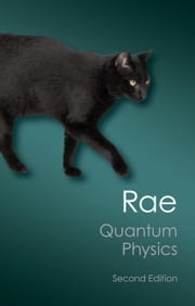 Quantum Physics ebook by Rae, Alastair