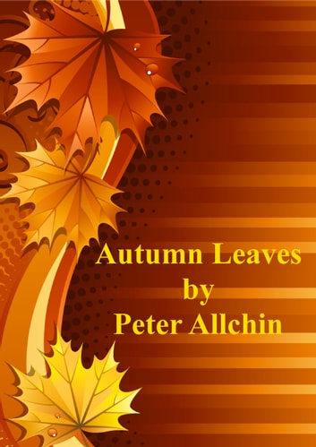 Autumn Leaves ebook by Peter Allchin
