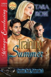 Training Summer ebook by Tara Rose