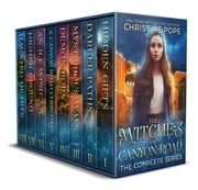 The Witches of Canyon Road - The Complete Series ebook by Christine Pope