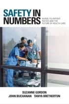 Safety in Numbers ebook by Suzanne Gordon,John Buchanan,Tanya Bretherton
