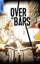 Over the bars 2 ebook by Lindsey T.