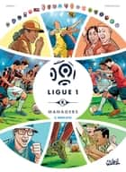 Ligue 1 Managers T02 - Mercato ebook by Jean-Christophe Derrien, Rémi Torregrossa