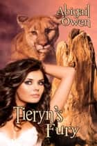 Tieryn's Fury ebook by Abigail  Owen