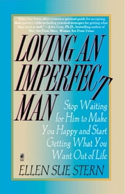 Loving an Imperfect Man ebook by Ellen Sue Stern