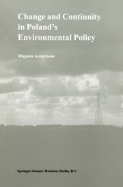 Change and Continuity in Poland's Environmental Policy ebook by