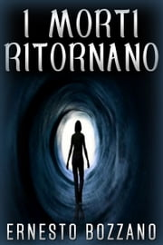 I morti ritornano ebook by Ernesto Bozzano