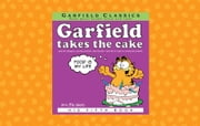 Garfield Takes the Cake - His 5th Book ebook by Jim Davis
