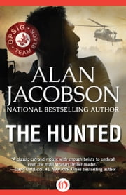 The Hunted ebook by Alan Jacobson