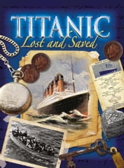 Titanic: Lost and Saved ebook by Brian Moses