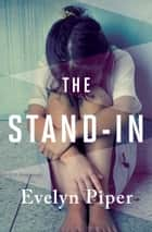 The Stand-In ebook by Evelyn Piper