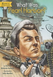 What Was Pearl Harbor? ebook by Patricia Brennan Demuth