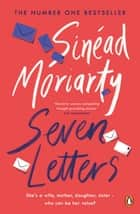 Seven Letters ebook by Sinéad Moriarty