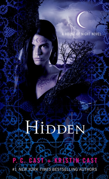 Hidden - A House of Night Novel 電子書 by P. C. Cast,Kristin Cast