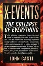 X-Events - The Collapse of Everything ebook by John L. Casti