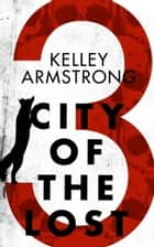 City of the Lost: Part Three ebook by