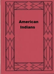 American Indians ebook by Frederick Starr