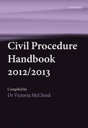 Civil Procedure Handbook 2012/2013 ebook by Victoria McCloud