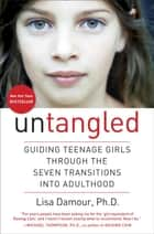 Untangled ebook by Lisa Damour