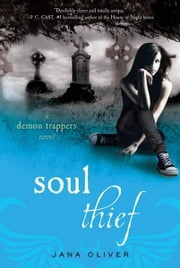 Soul Thief - A Demon Trappers Novel ebook by Jana Oliver
