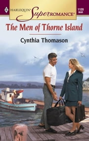 The Men of Thorne Island ebook by Cynthia Thomason