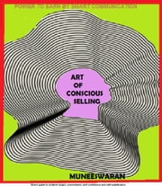 Art of Conscious Selling ebook by Muneeswaran