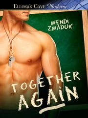 Together Again ebook by Wendi Zwaduk