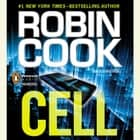Cell audiobook by Robin Cook