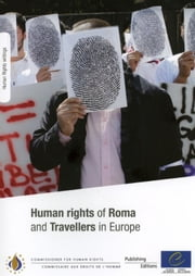 Human Rights of Roma and Travellers in Europe ebook by Collectif