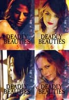 Deadly Beauties Collected Edition 2 – Volumes 5-8 ebook by Abigail Ramsden